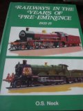 Railways in the Years of pre-Eminence