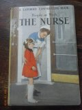A Ladybid 'Easy Reading' Book - People at Work - The Nurse