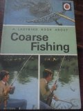 A Ladybird Book about Coarse Fishing
