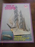 Book of Ships - the exciting story of sea-going craft through the ages