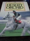 Desert Orchid - The Story of a Champion