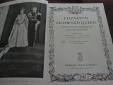 Elizabeth Crowned Queen - The Pictorial Record of the Coronation