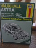 Haynes Owners Workshop Manual Vauxhall Astra 1980 to Oct 1984