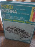 Haynes Owners Workshop Manual Ford Sierra (4 cyl.petrol) 1982 to 1992