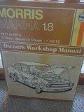 Haynes Owners Workshop Manual Morris Marina 1.8 1971 to 1974