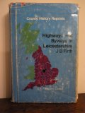 Highways and Byways in Leicestershire