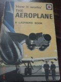 'How it Works' - The Aeroplane - A Ladybird Book