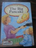 Ladybird Favourite Tales - The Big Pancake