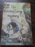 Ladybird Key Words Reading Scheme - 12A - The Holiday Camp Mystery