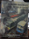 Modern Railways the World Over
