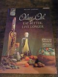 Olive Oil - Eat Better,Live Longer