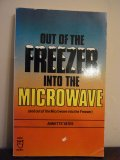 Out of the Freezer into the Microwave