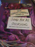 Soup for all Occasions - Recipes for Enjoying Life