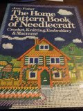 The Home Pattern Book of Needlecraft