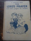 The Lord's Prayer & other prayers for children - A Ladybird Book