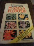 The Macdonald Encyclopaedia of Plants and Flowers