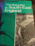 The Naturalist in South East England