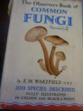 The Observer's book of Common Fungi