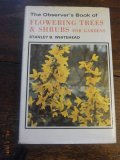 The Observer's book of Flowering Trees and Shrubs for Gardens