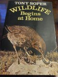 Wildlife Begins at Home
