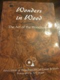 Wonders in Wood - The Art of the Woodturner